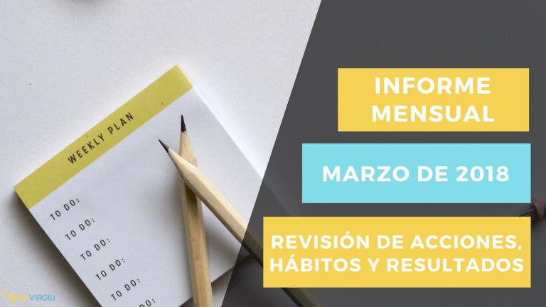 Revisión Mensual - Marzo 2018