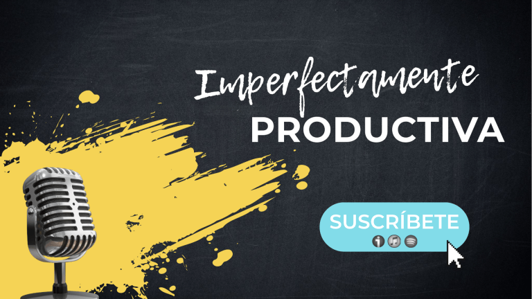 Imperfectamente Productiva [El Podcast]
